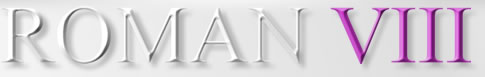 ROMAN VIII masthead logo in a bevelled Times Roman font with shades of white through to black applied to 'ROMAN' and shades of purple applied to 'VIII'